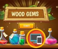 Wood Gems